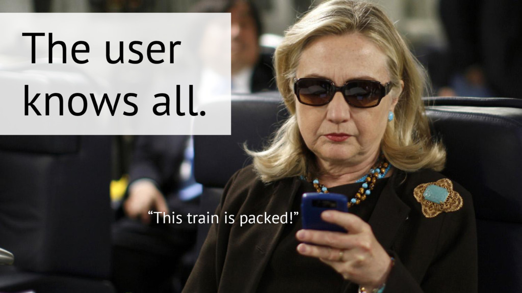"""""""This train is packed!"""" The user knows all."""