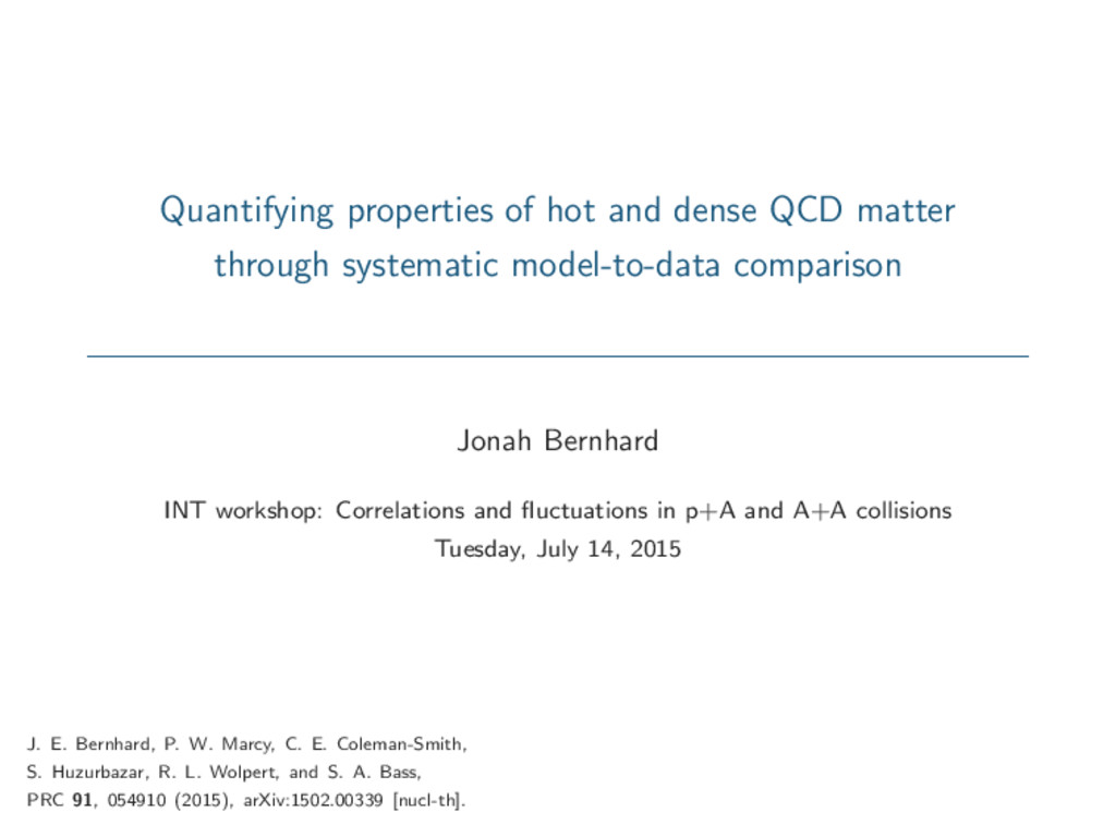 Quantifying properties of hot and dense QCD mat...