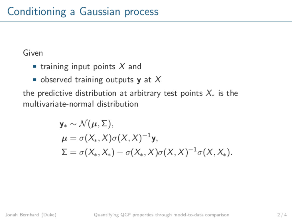 Conditioning a Gaussian process Given training ...