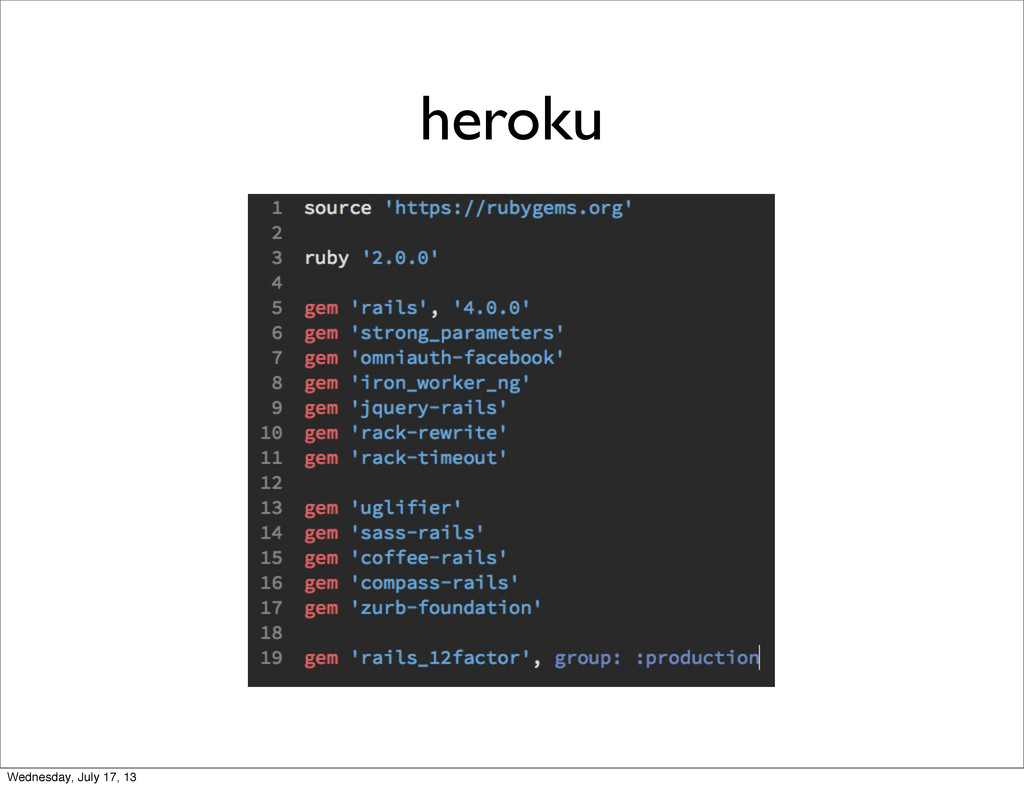 heroku Wednesday, July 17, 13