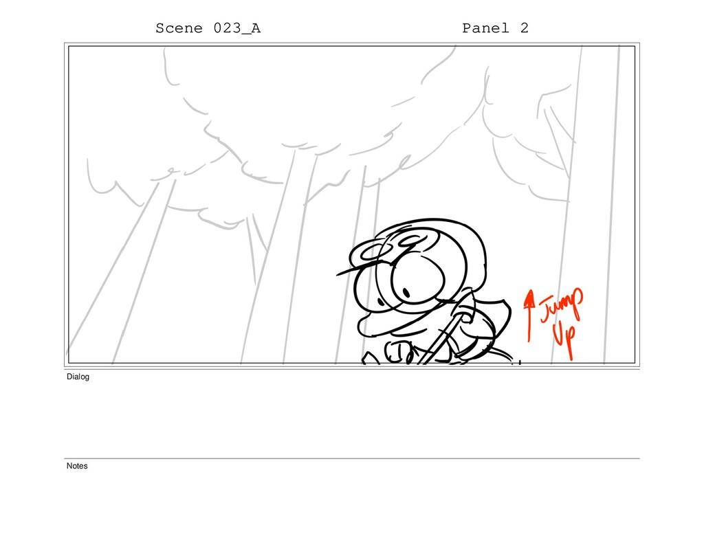 Scene 023_A Panel 2 Dialog Notes