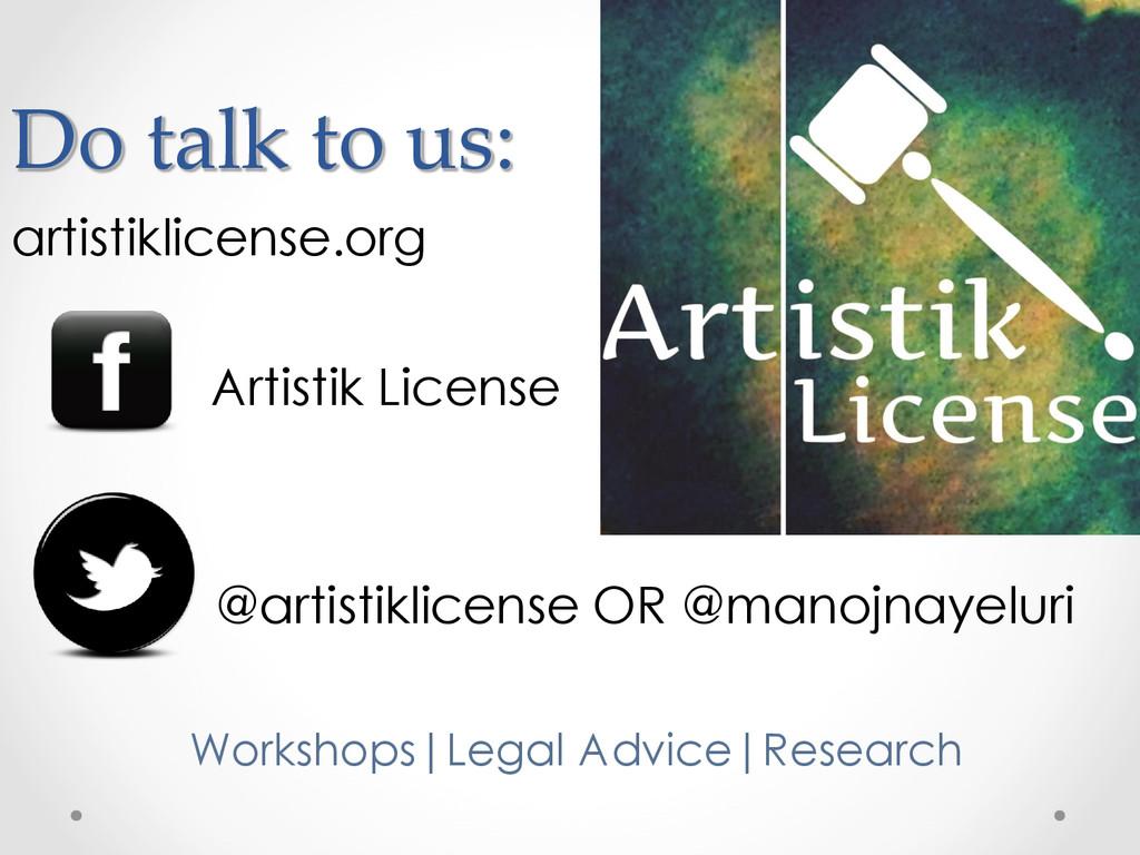 Do talk to us: artistiklicense.org Artistik Lic...