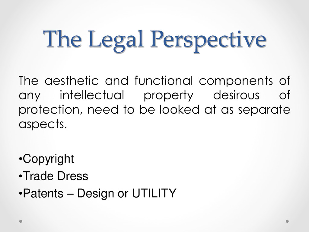 The Legal Perspective The aesthetic and functio...