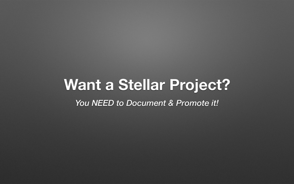 Want a Stellar Project? You NEED to Document & ...