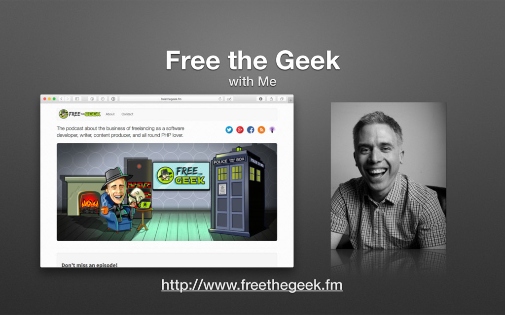 Free the Geek with Me http://www.freethegeek.fm