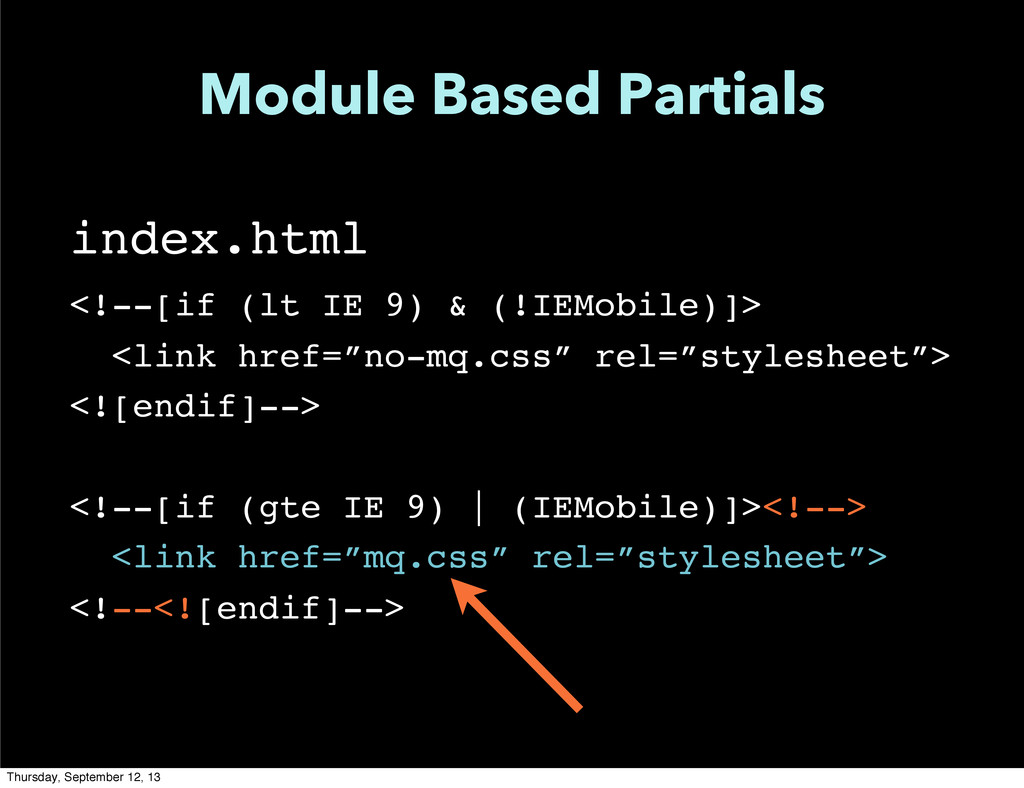Module Based Partials index.html <!--[if (lt IE...