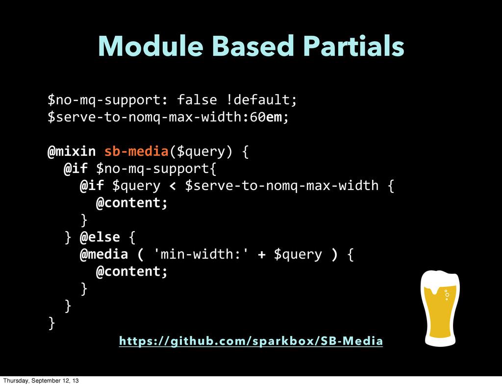 Module Based Partials $no-‐mq-‐support: fa...