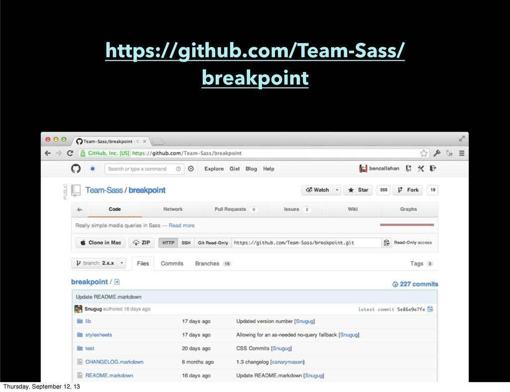 https://github.com/Team-Sass/ breakpoint Thursd...