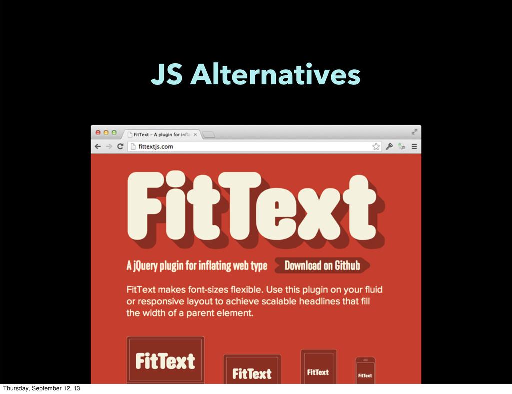 JS Alternatives Thursday, September 12, 13
