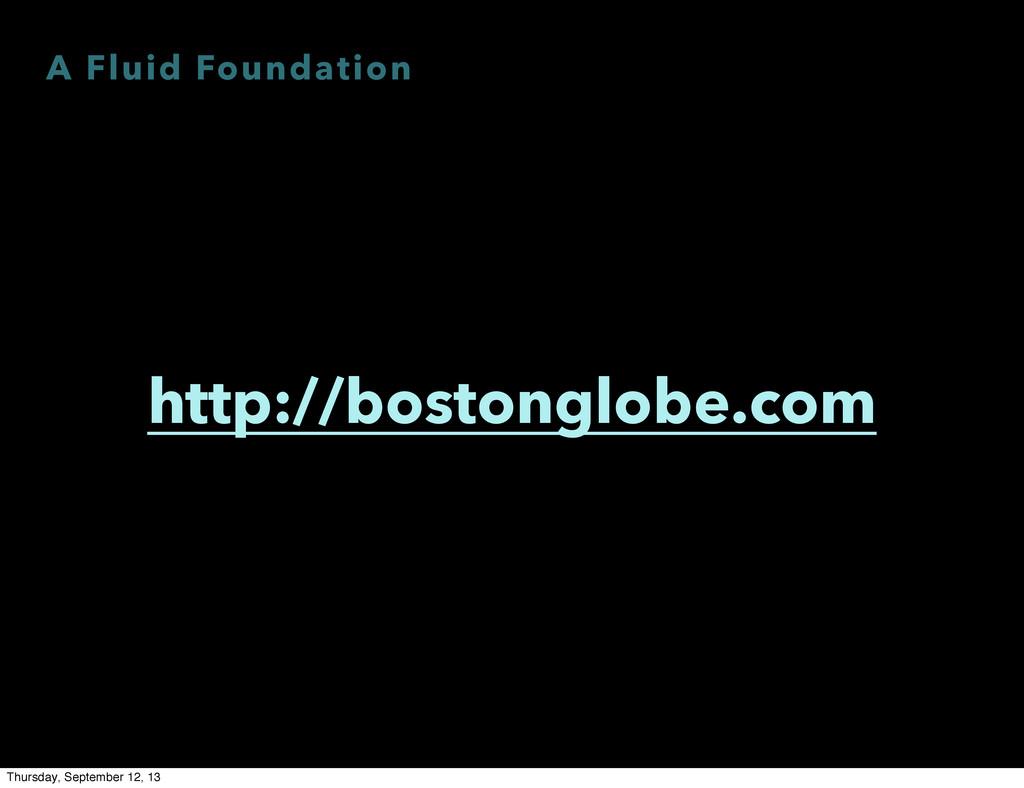 A Fluid Foundation http://bostonglobe.com Thurs...