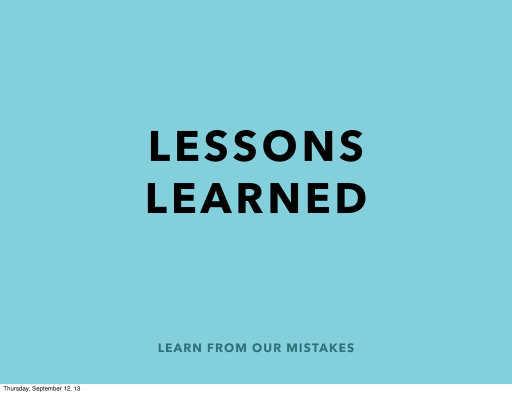LEARN FROM OUR MISTAKES LESSONS LEARNED Thursda...