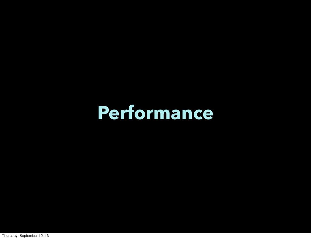 Performance Thursday, September 12, 13