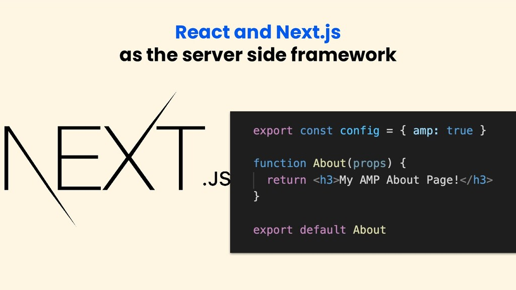 React and Next.js as the server side framework