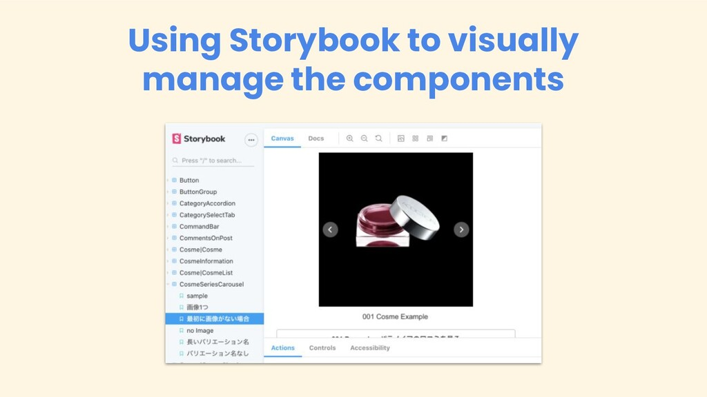 Using Storybook to visually manage the componen...