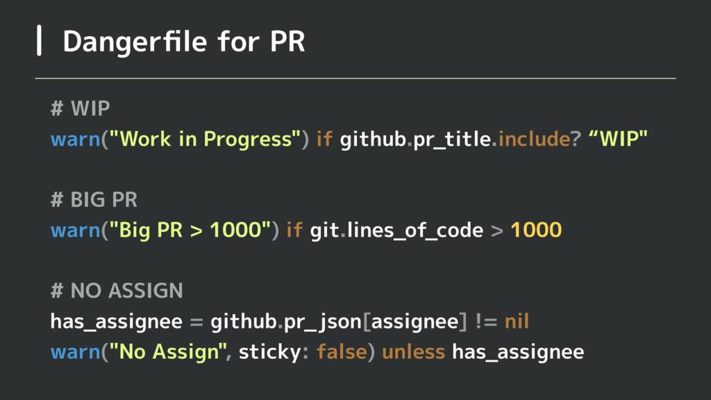 """Dangerfile for PR # WIP warn(""""Work in Progress"""")..."""