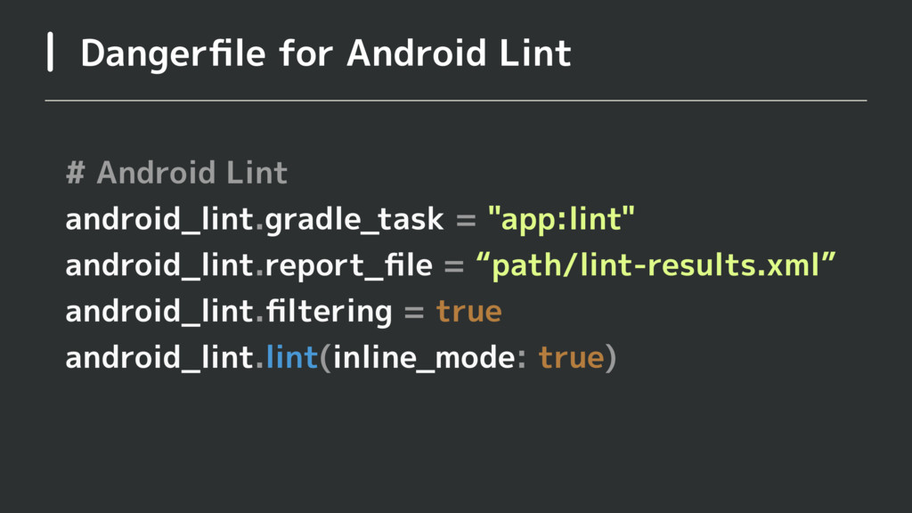 Dangerfile for Android Lint # Android Lint andro...
