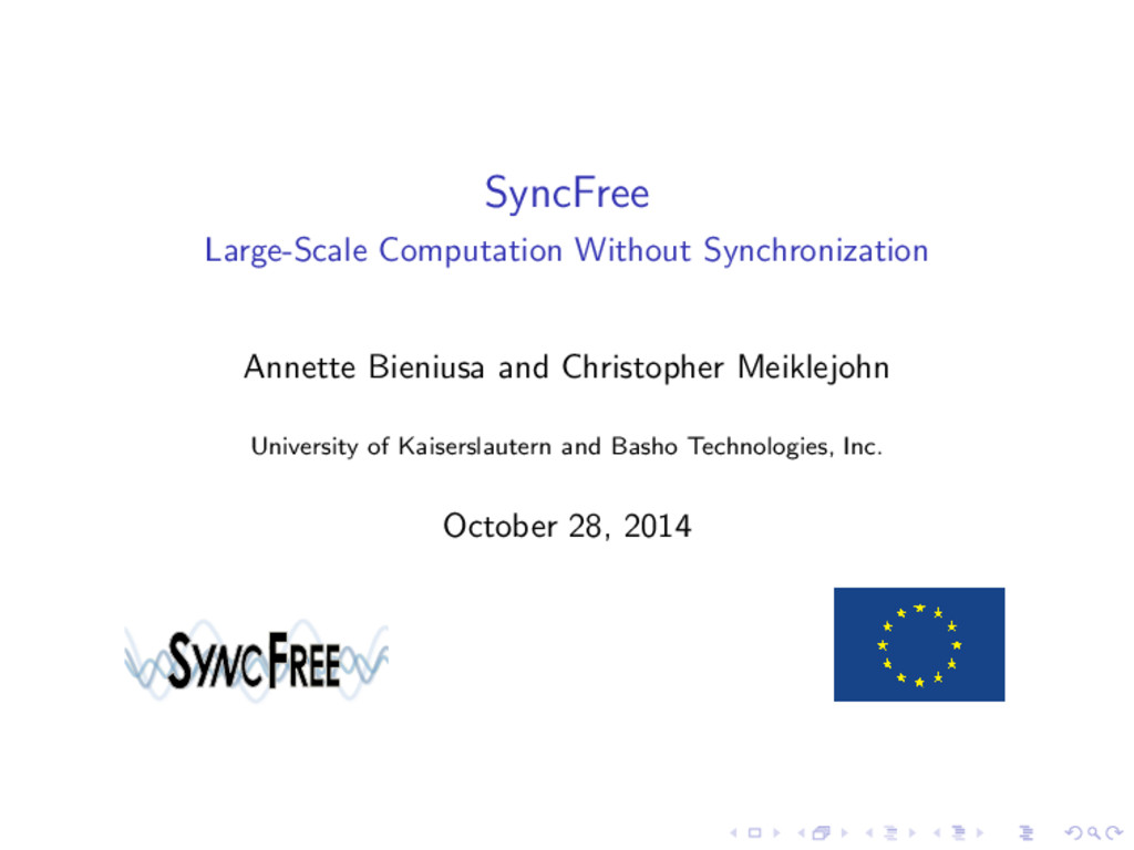 SyncFree Large-Scale Computation Without Synchr...