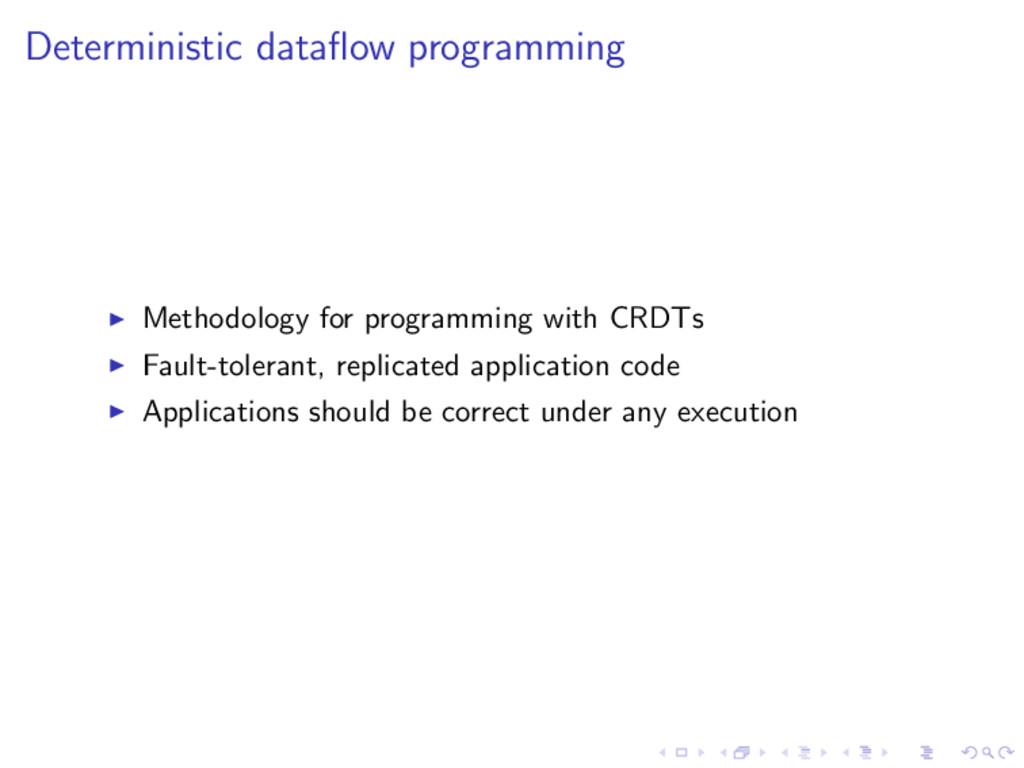 Deterministic dataflow programming Methodology f...