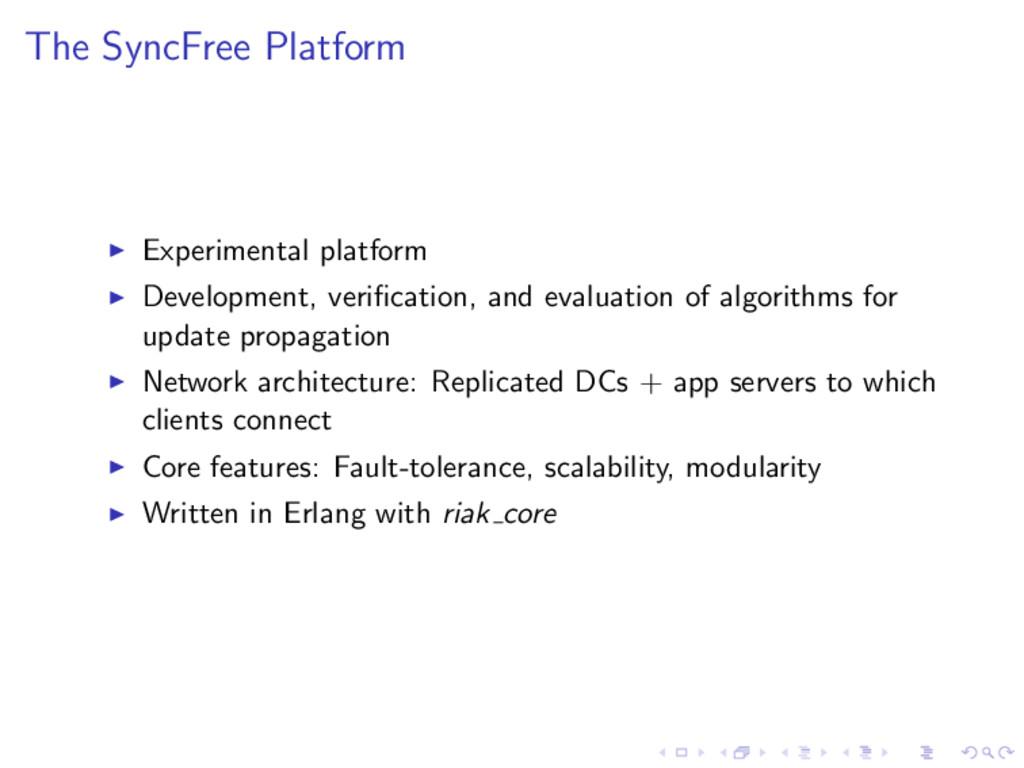 The SyncFree Platform Experimental platform Dev...