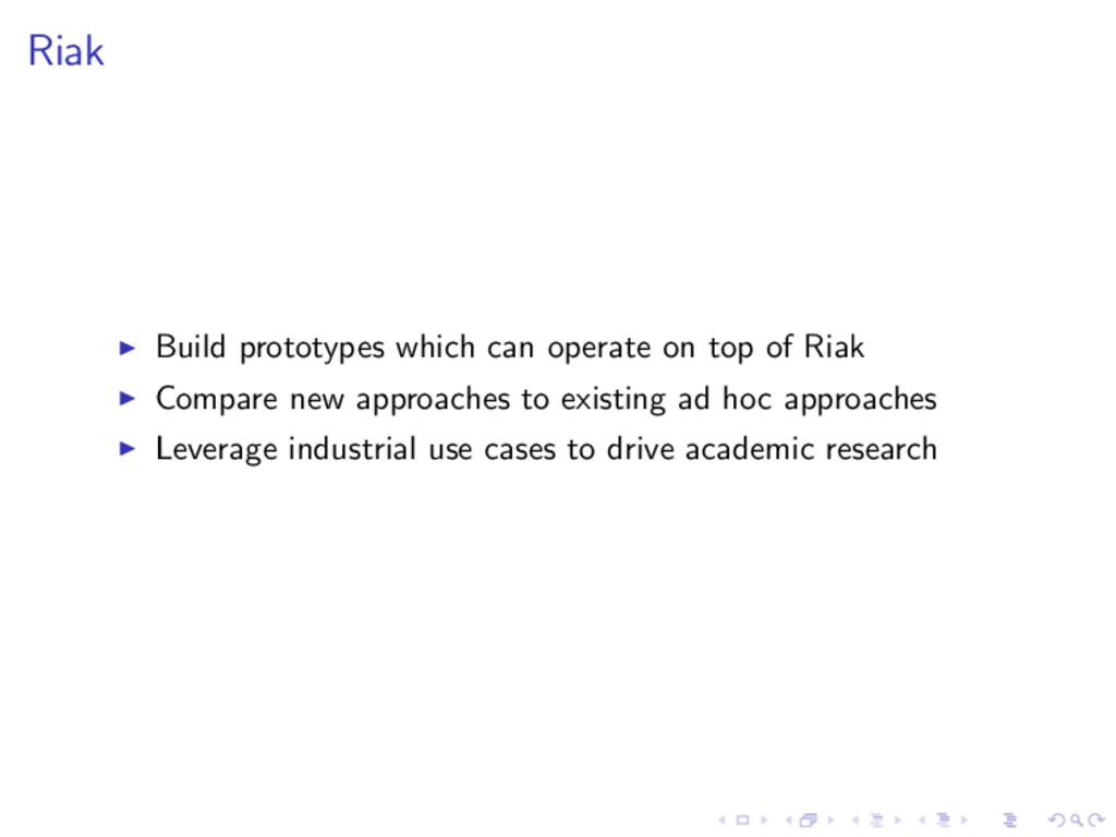 Riak Build prototypes which can operate on top ...