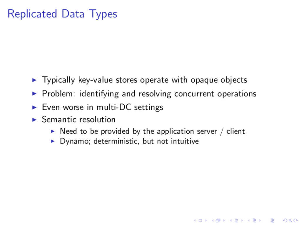 Replicated Data Types Typically key-value store...