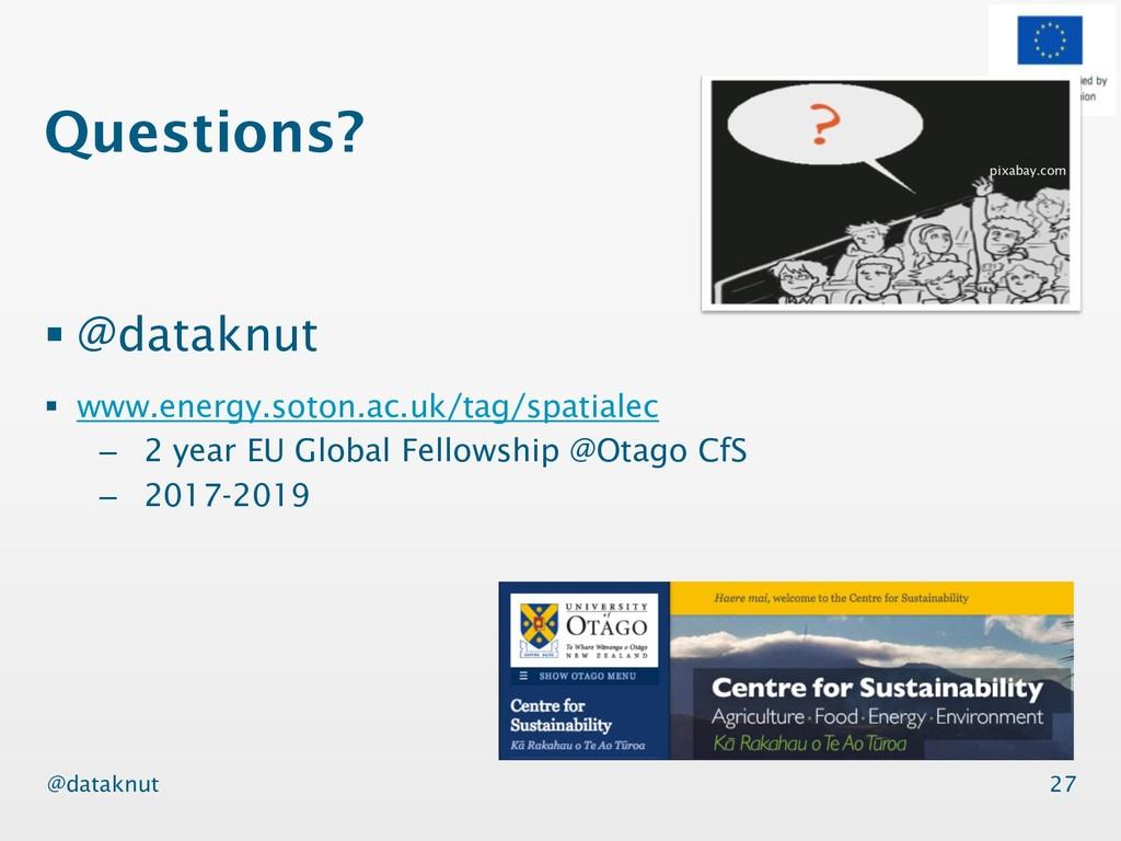 @dataknut Questions? § @dataknut § www.energy.s...