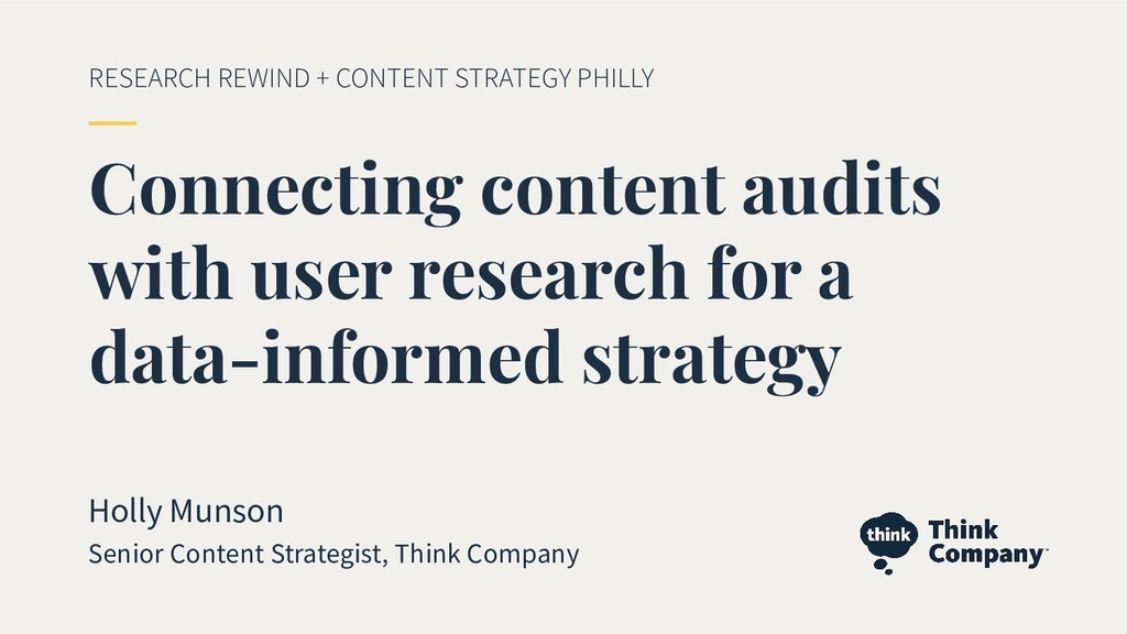 Connecting content audits with user research fo...