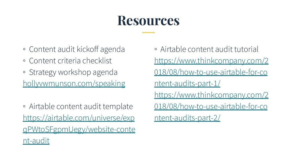 Resources ◦ Content audit kickoff agenda ◦ Conte...