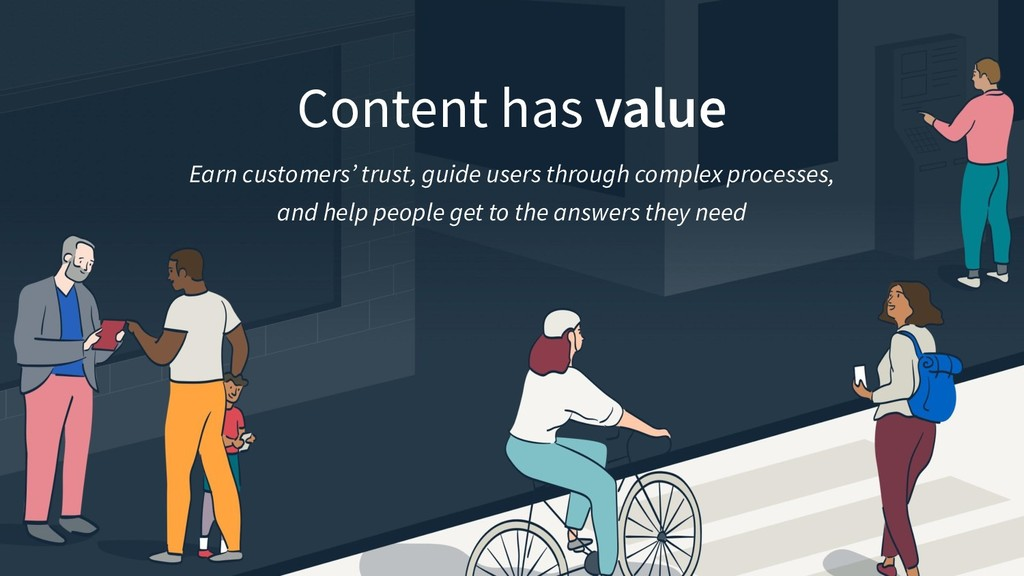 Content has value Earn customers' trust, guide ...