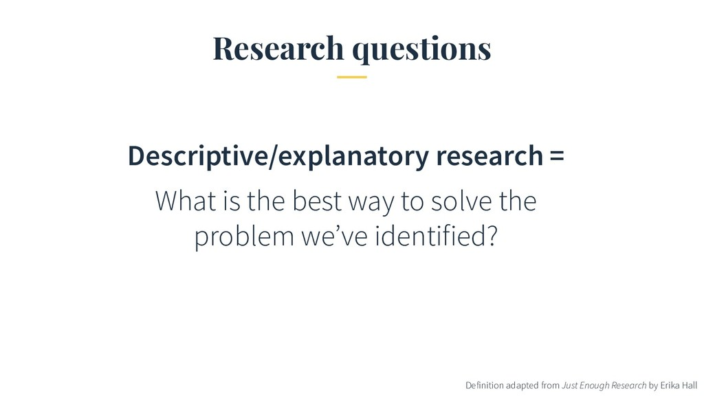 Research questions Descriptive/explanatory rese...