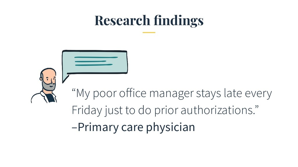 "Research findings ""My poor office manager stays l..."