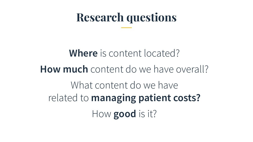 Research questions Where is content located? Ho...