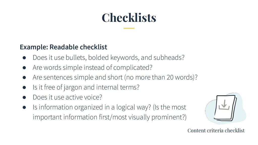 Checklists Example: Readable checklist ● Does i...