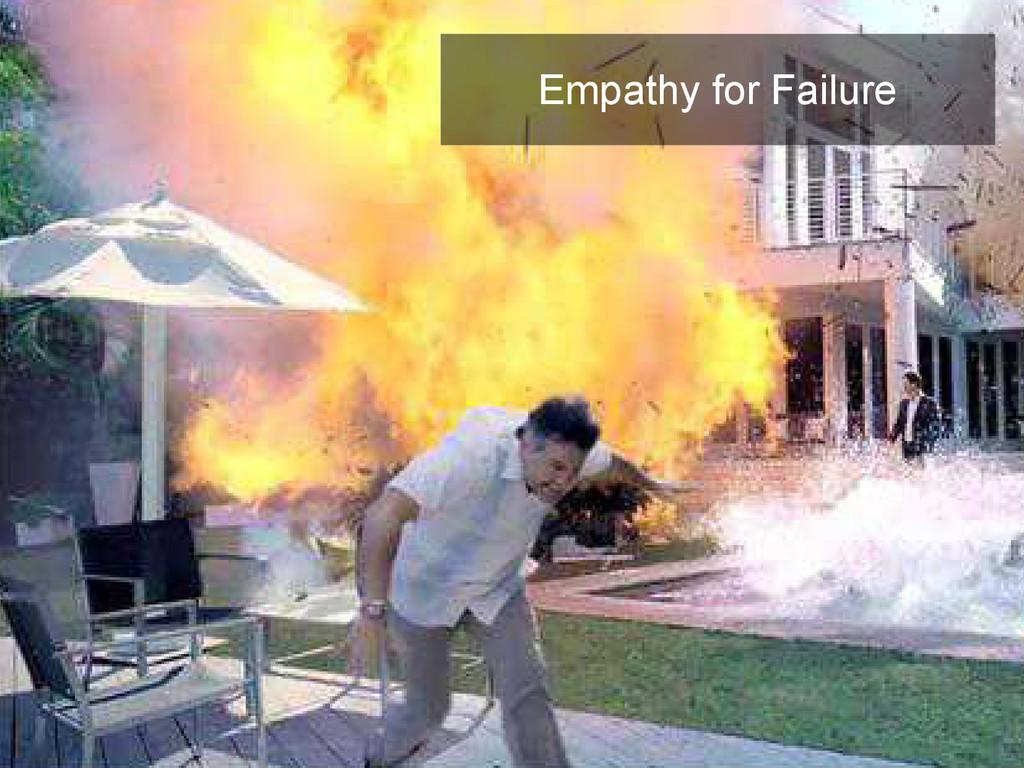 Empathy for Failure