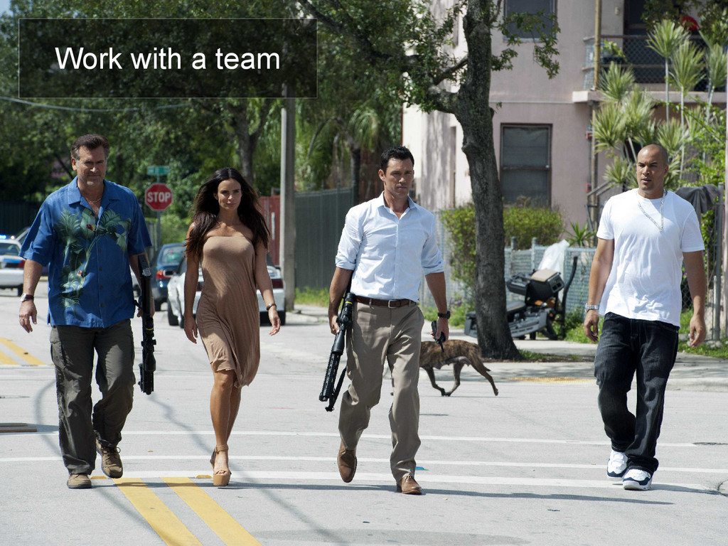 Work with a team
