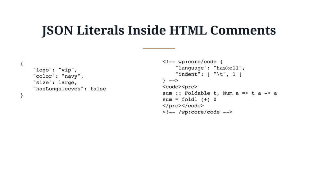 "JSON Literals Inside HTML Comments { ""logo"": ""v..."