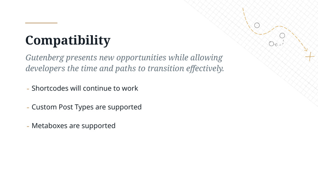 Compatibility Gutenberg presents new opportunit...