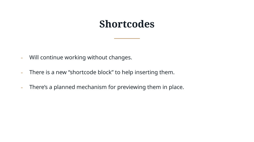 Shortcodes - Will continue working without chan...