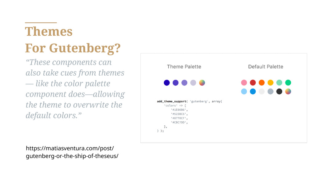 "Themes For Gutenberg? ""These components can als..."
