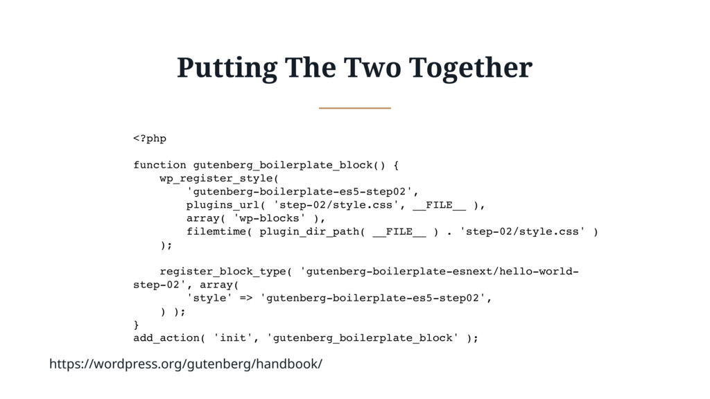 Putting The Two Together <?php function gutenbe...