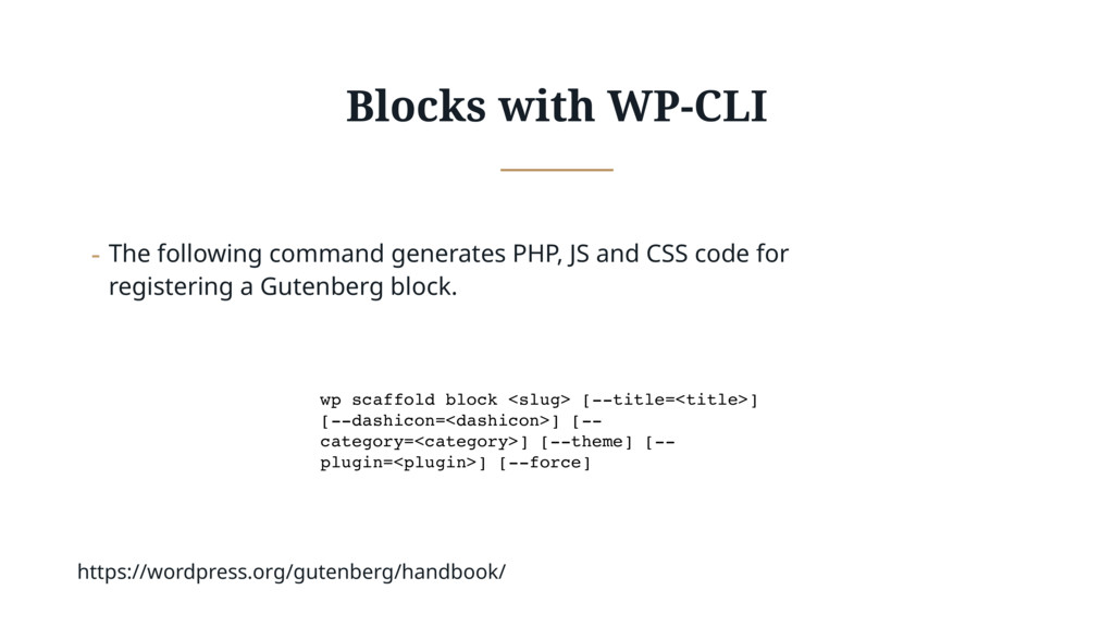 Blocks with WP-CLI - The following command gene...