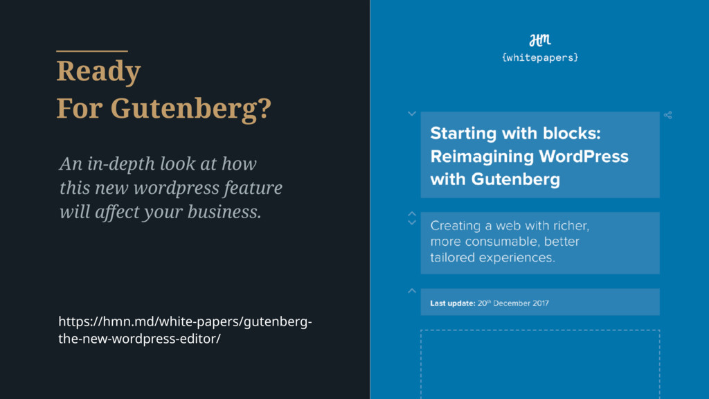 Ready For Gutenberg? An in-depth look at how th...