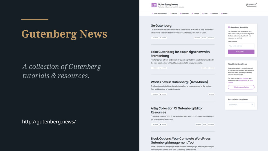 Gutenberg News A collection of Gutenberg tutori...