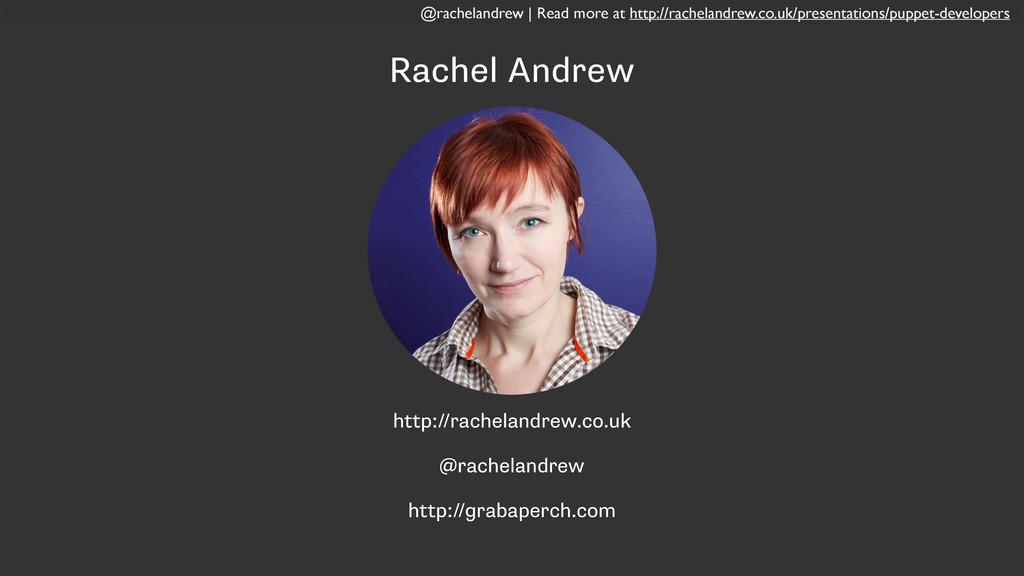 @rachelandrew | Read more at http://rachelandre...