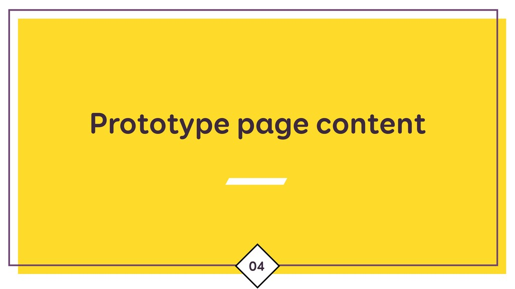 Prototype page content 04
