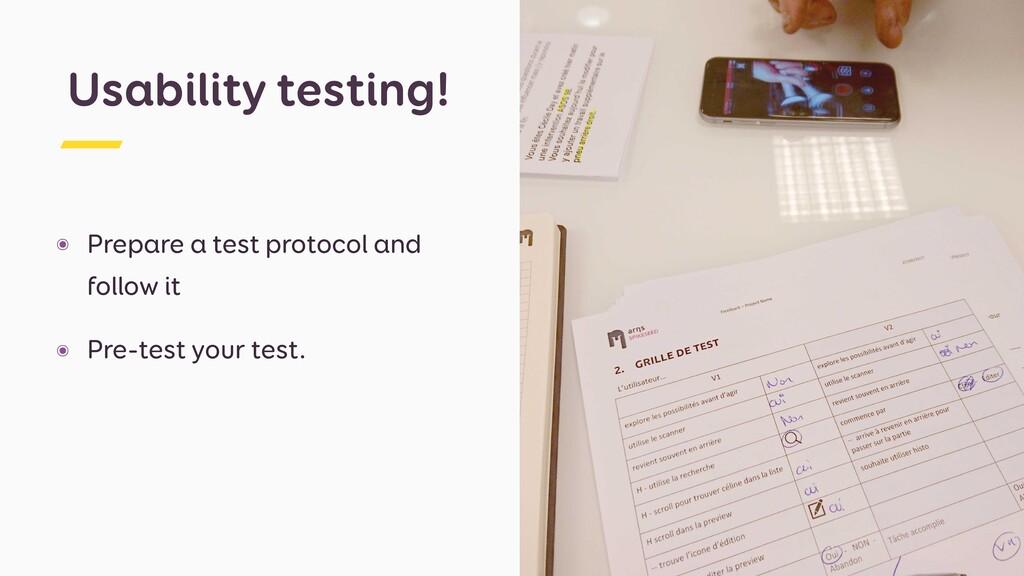 ๏ Prepare a test protocol and follow it ๏ Pre-t...