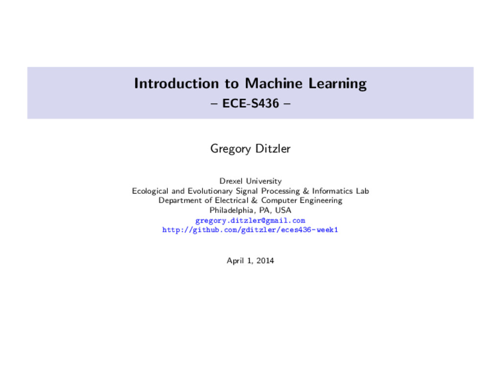 Introduction to Machine Learning – ECE-S436 – G...