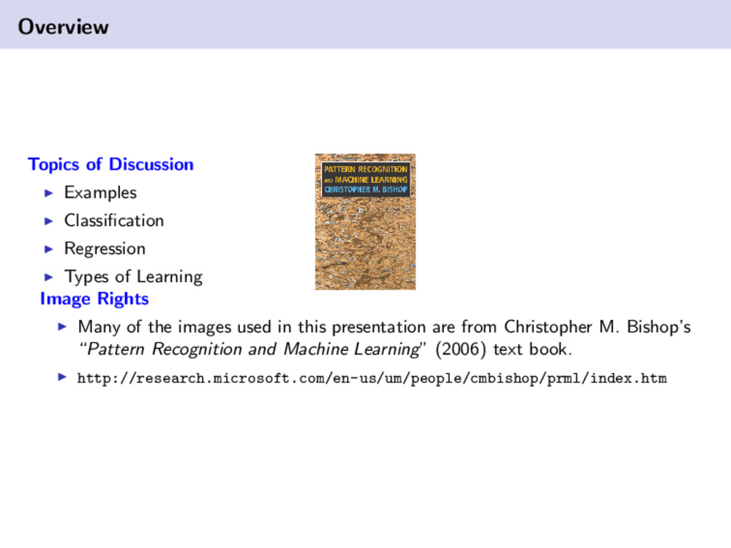 Overview Topics of Discussion Examples Classific...