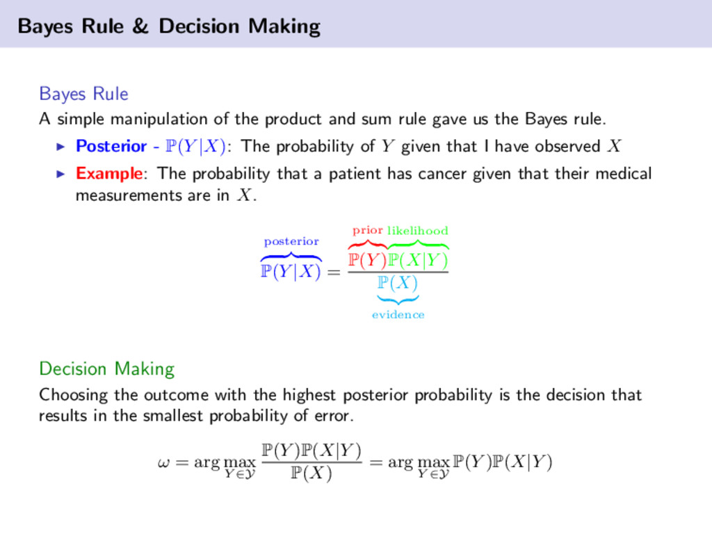 Bayes Rule & Decision Making Bayes Rule A simpl...