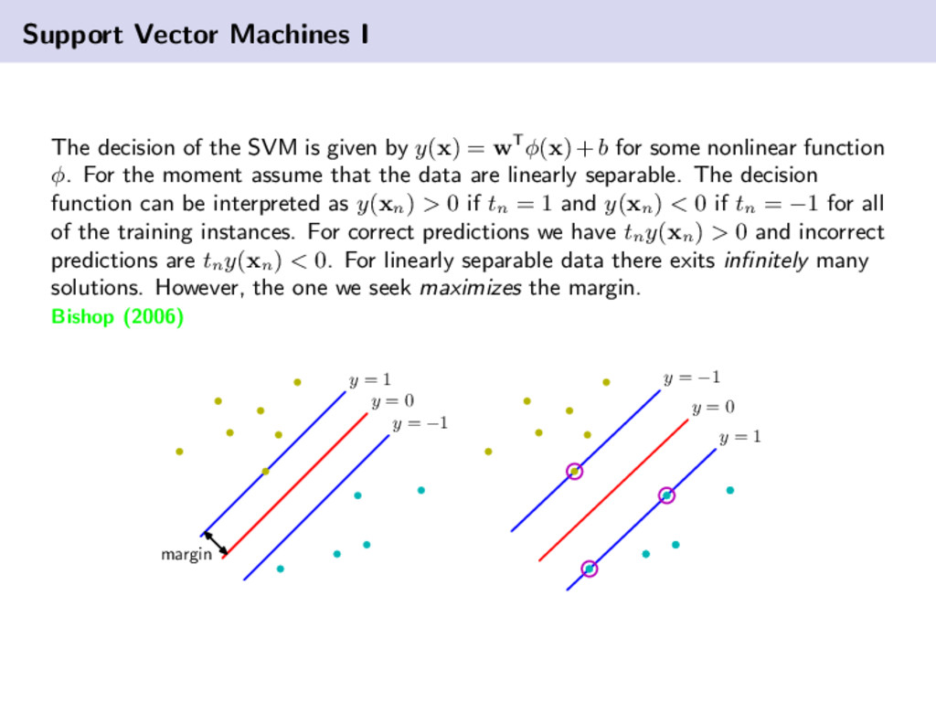 Support Vector Machines I The decision of the S...